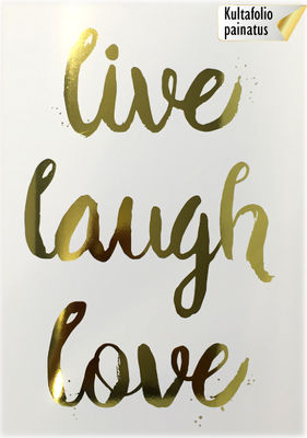 Korusähke: Live laugh love